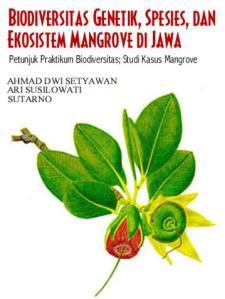 botani mangrove (Biodiversitas genetik spesies dan ekosistem mangrove di jawa)